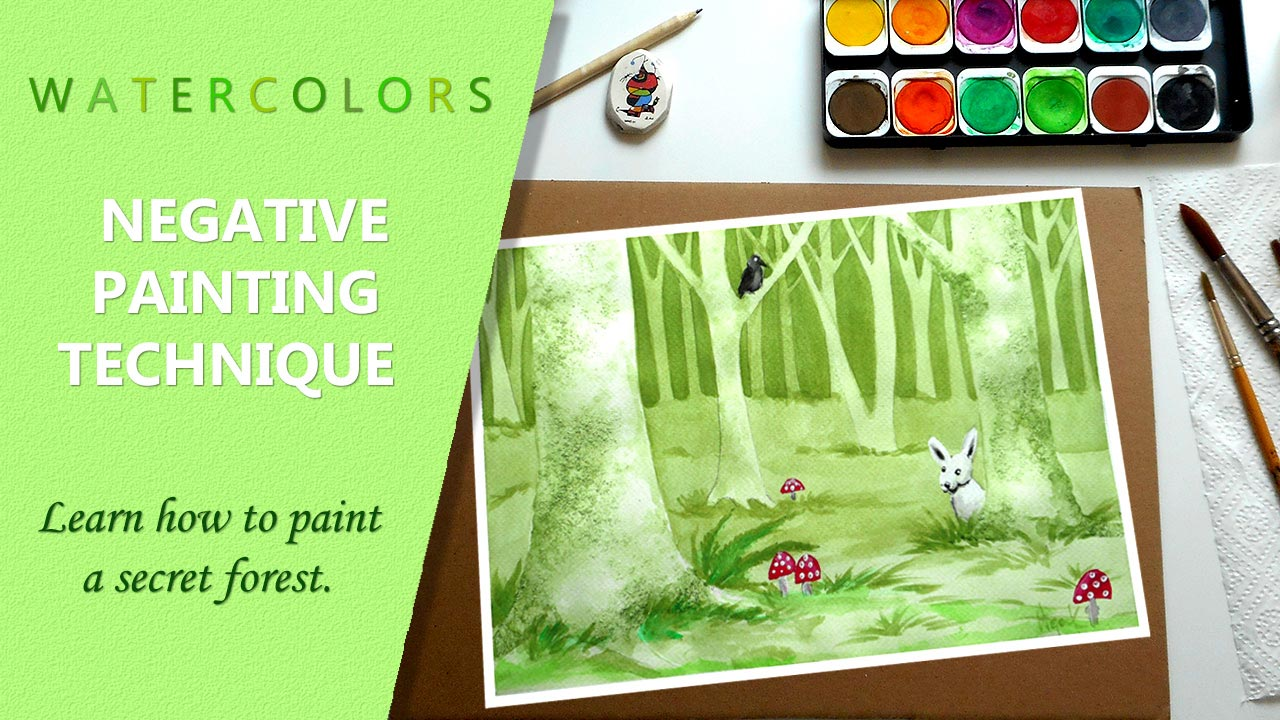 Skillshare class on negative painting technique - learn how to paint a secret forest with watercolors.